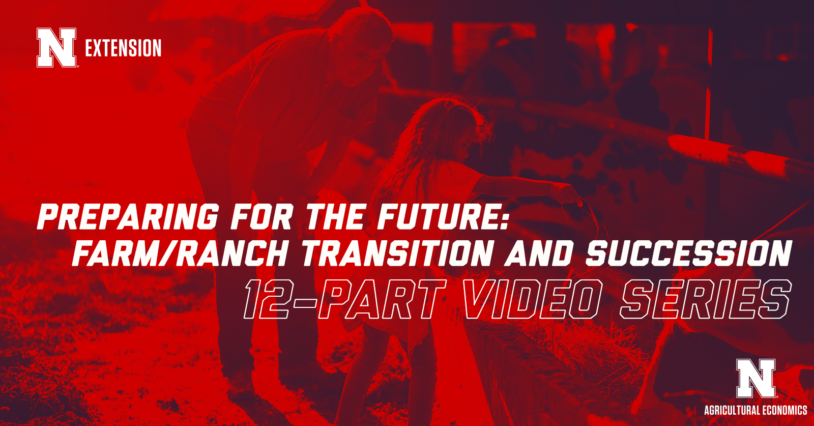 Preparing for the Future: Farm/Ranch Transition and Succession: 12 part video series